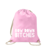 bow-down-bitches-turnbeutel-bedruckt-rucksack-stoffbeutel-hipster-beutel-gymsack-sportbeutel-tasche-turnsack-jutebeutel-turnbeutel-mit-spruch-turnbeutel-mit-motiv-spruch-für-frauen-pink-rosa