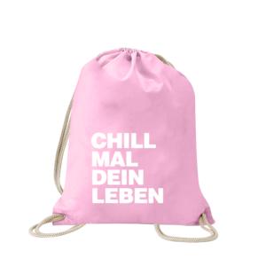 chill-mal-dein-leben-turnbeutel-bedruckt-rucksack-stoffbeutel-hipster-beutel-gymsack-sportbeutel-tasche-turnsack-jutebeutel-turnbeutel-mit-spruch-turnbeutel-mit-motiv-spruch-für-frauen-pink-rosa