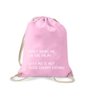 dont-bring-me-on-the-palm-turnbeutel-bedruckt-rucksack-stoffbeutel-hipster-beutel-gymsack-sportbeutel-tasche-turnsack-jutebeutel-turnbeutel-mit-spruch-turnbeutel-mit-motiv-spruch-für-frauen-pink-rosa