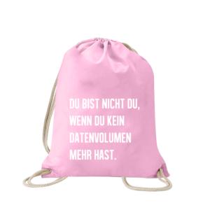 du-bist-nicht-du-wenn-du-kein-datenvolum-mehr-hast-turnbeutel-bedruckt-rucksack-stoffbeutel-beutel-sportbeutel-jutebeutel-turnbeutel-mit-spruch-turnbeutel-mit-motiv-spruch-für-frauen-pink-rosa