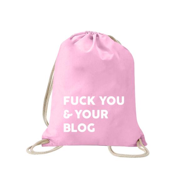 fuck-you-and-your-blog-turnbeutel-bedruckt-rucksack-stoffbeutel-hipster-beutel-gymsack-sportbeutel-tasche-turnsack-jutebeutel-turnbeutel-mit-spruch-turnbeutel-mit-motiv-spruch-für-frauen-pink-rosa