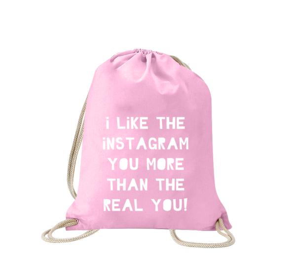 i-like-the-instagram-you-more-than-the-real-you-turnbeutel-bedruckt-rucksack-beutel-gymsack-sportbeutel-tasche-turnsack-jutebeutel-turnbeutel-mit-spruch-turnbeutel-mit-motiv-spruch-für-frauen-pink-rosa