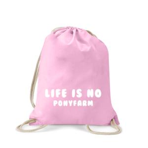 life-is-no-ponyfarm-turnbeutel-bedruckt-rucksack-stoffbeutel-hipster-beutel-gymsack-sportbeutel-tasche-jutebeutel-turnbeutel-mit-spruch-turnbeutel-mit-motiv-spruch-für-frauen-pink-natur-schwarz-rosa