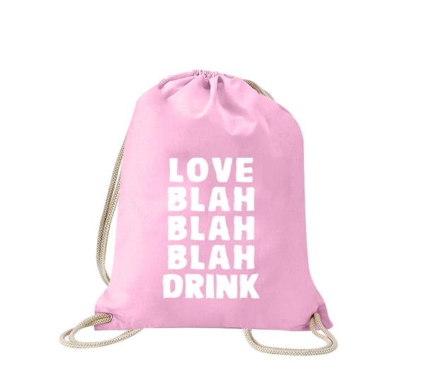 love-blah-blah-blah-drink-turnbeutel-bedruckt-rucksack-stoffbeutel-hipster-beutel-gymsack-sportbeutel-tasche-turnsack-jutebeutel-turnbeutel-mit-spruch-turnbeutel-mit-motiv-spruch-für-frauen-pink