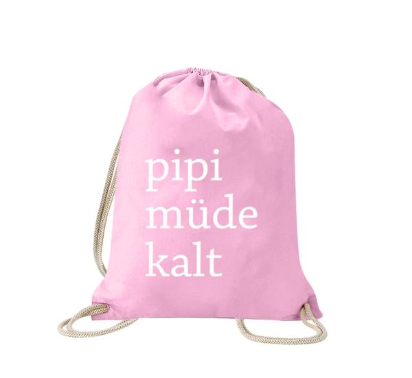 pipi-müde-kalt-turnbeutel-bedruckt-rucksack-stoffbeutel-hipster-beutel-gymsack-sportbeutel-tasche-turnsack-jutebeutel-turnbeutel-mit-spruch-turnbeutel-mit-motiv-spruch-für-frauen-pink-rosa